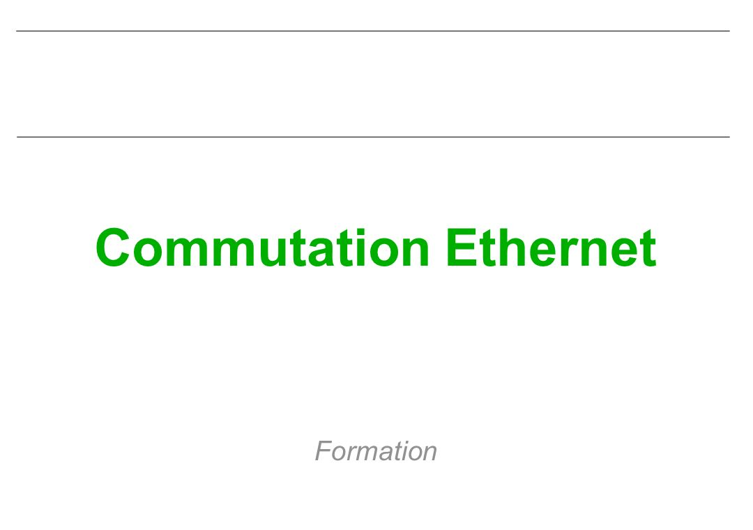 Commutation Ethernet Formation