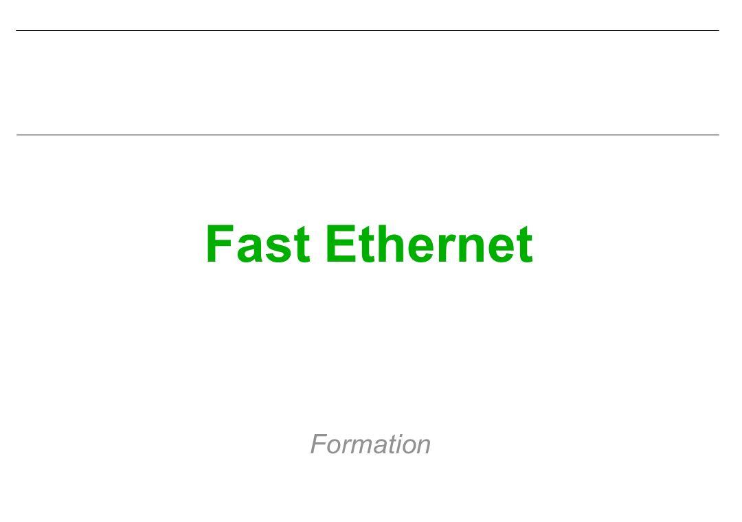 Fast Ethernet Formation