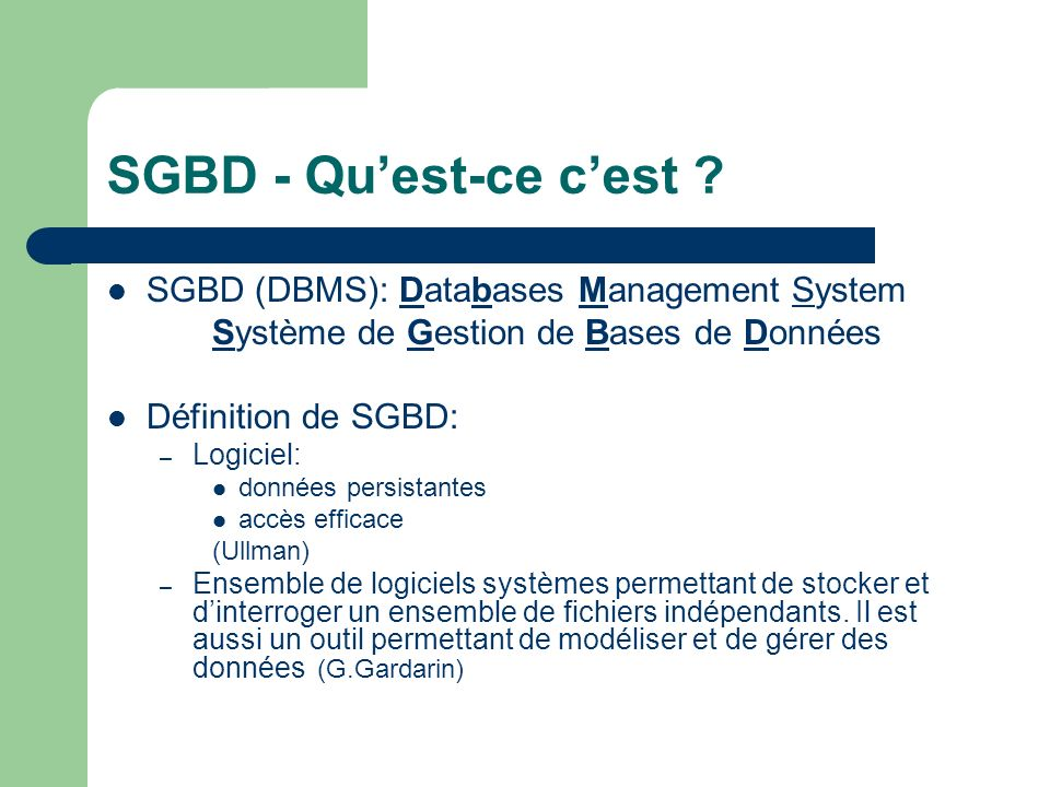 SGBD: Caractéristiques Manager des données persistées Accéder aux larges données avec efficacité Supporter modèles de données Transaction Permettre de définir des données(structure, accès, manipuler) Recouverte de données Control daccès
