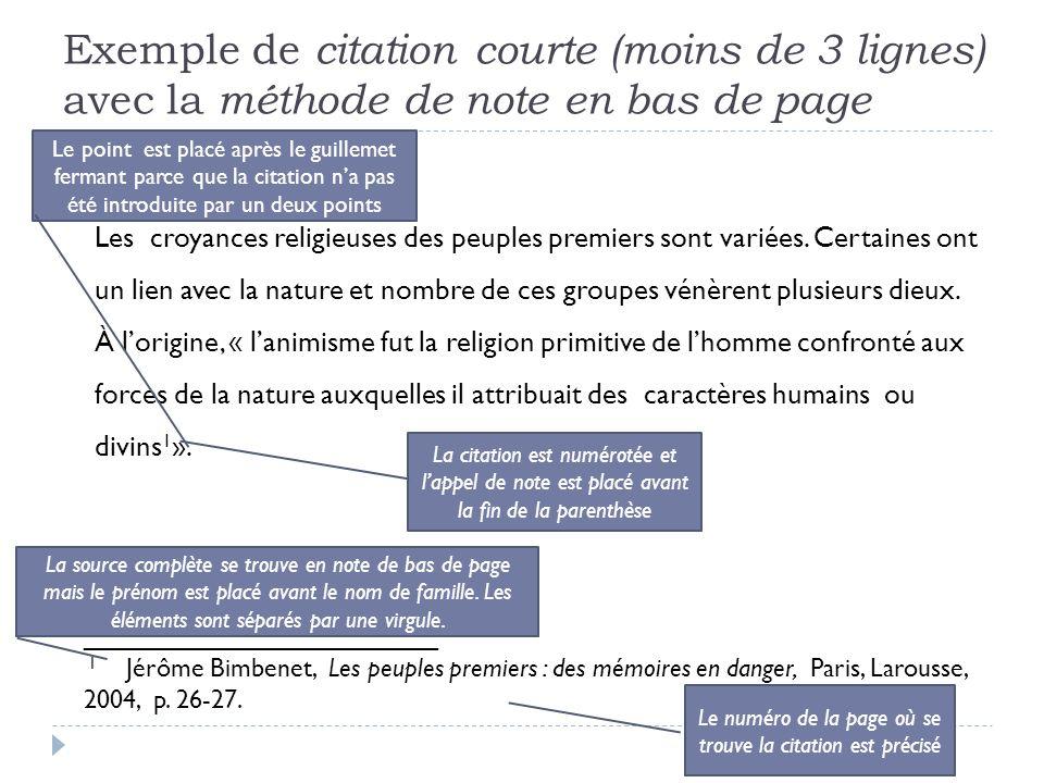 Exemple de citation courte (moins de 3 lignes) avec la méthode auteur-date dans le texte Les croyances religieuses des peuples premiers sont variées.