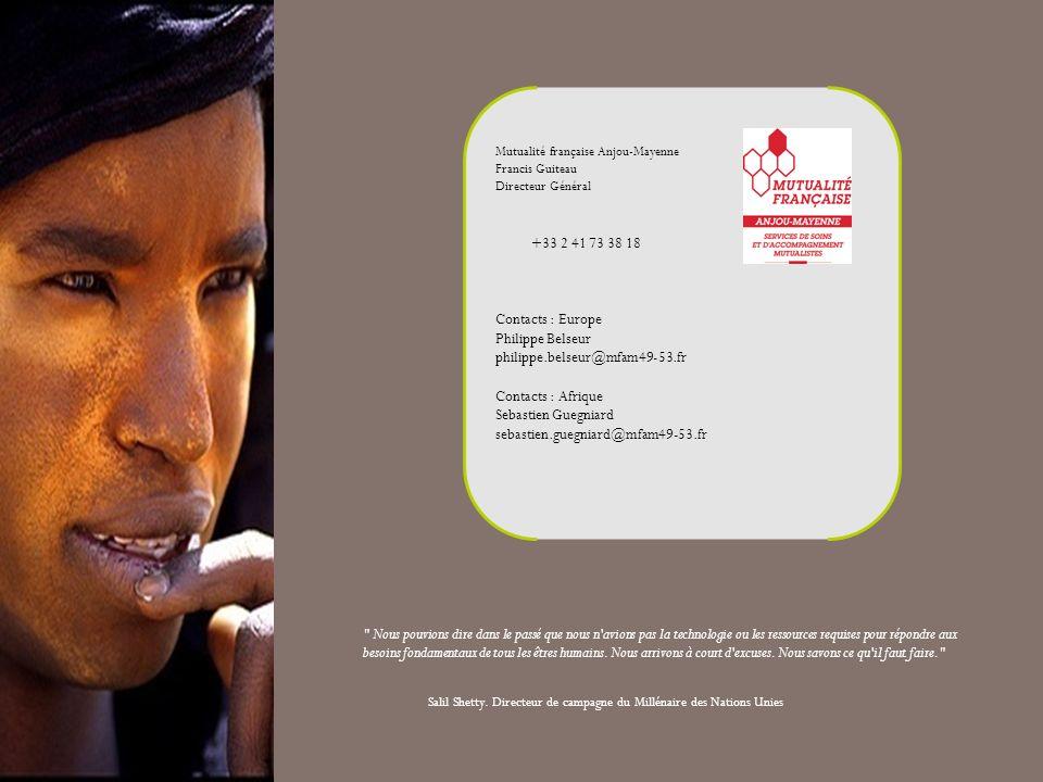 Mutualité française Anjou-Mayenne Francis Guiteau Directeur Général +33 2 41 73 38 18 Contacts : Europe Philippe Belseur philippe.belseur@mfam49-53.fr
