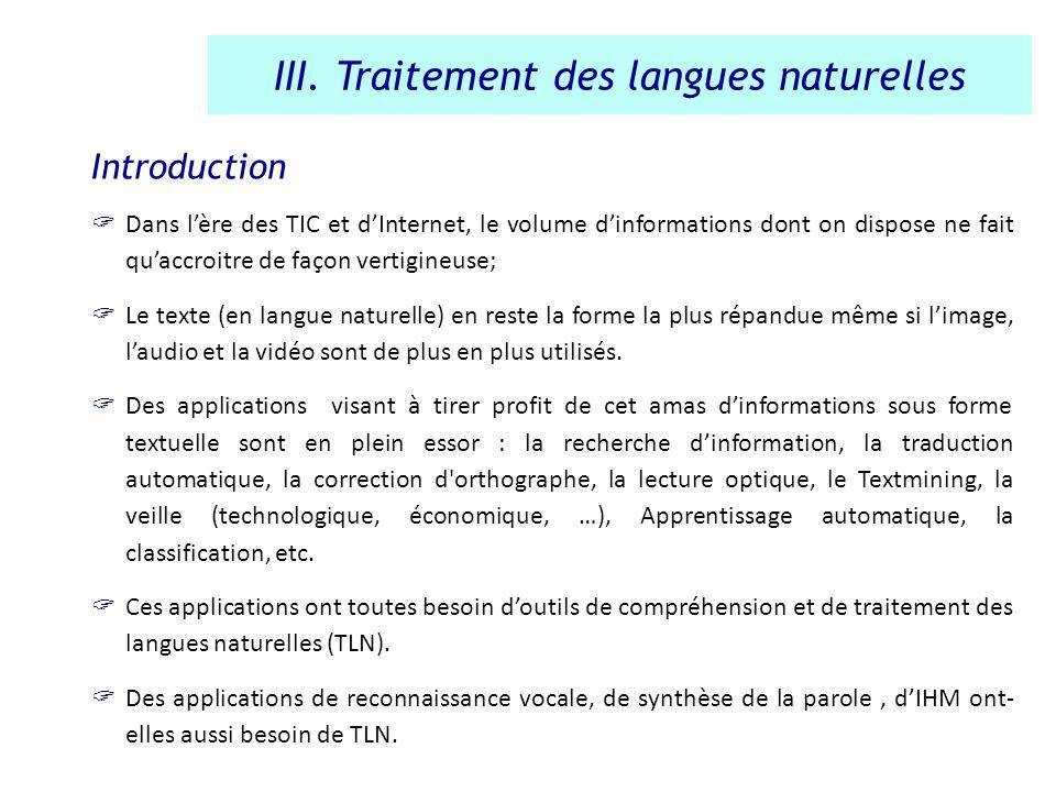 Introduction Dans lère des TIC et dInternet, le volume dinformations dont on dispose ne fait quaccroitre de façon vertigineuse; Le texte (en langue na