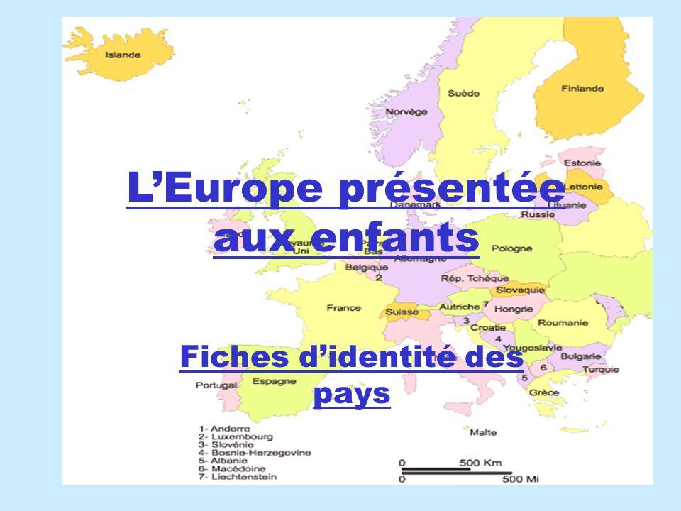 LEurope présentée aux enfants Fiches didentité des pays