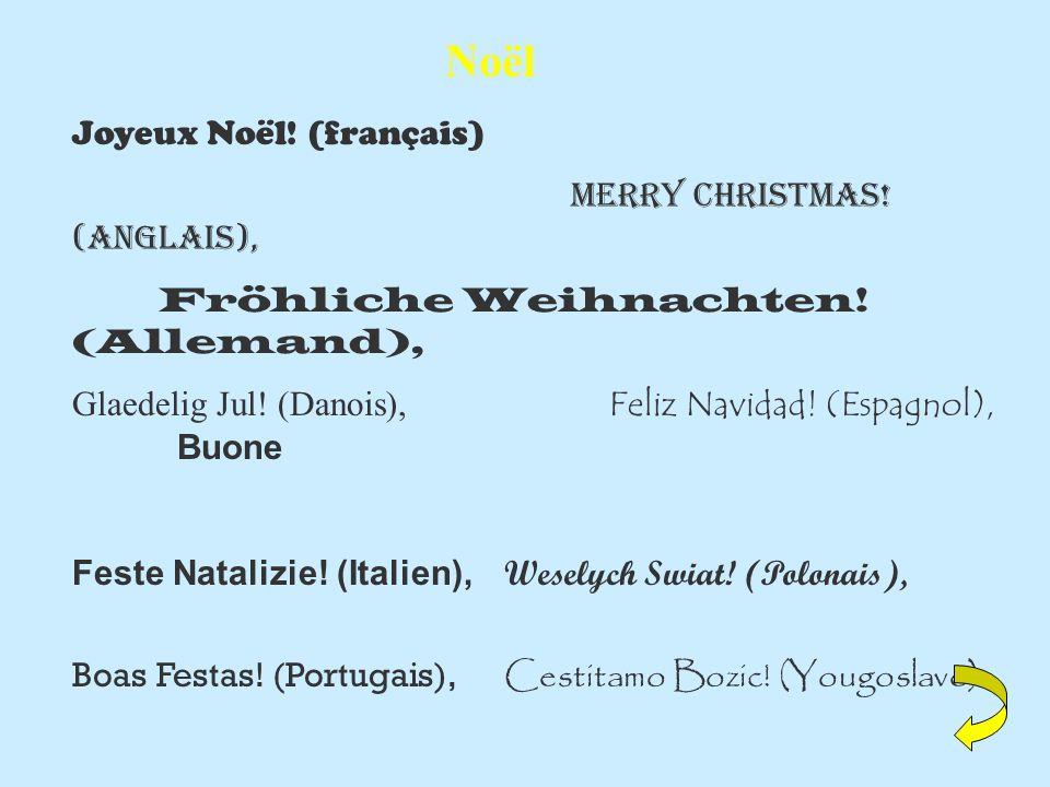 Noël Joyeux Noël.(français) Merry Christmas. (Anglais), Fröhliche Weihnachten.