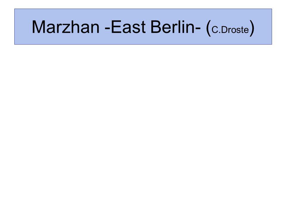 Marzhan -East Berlin- ( C.Droste )