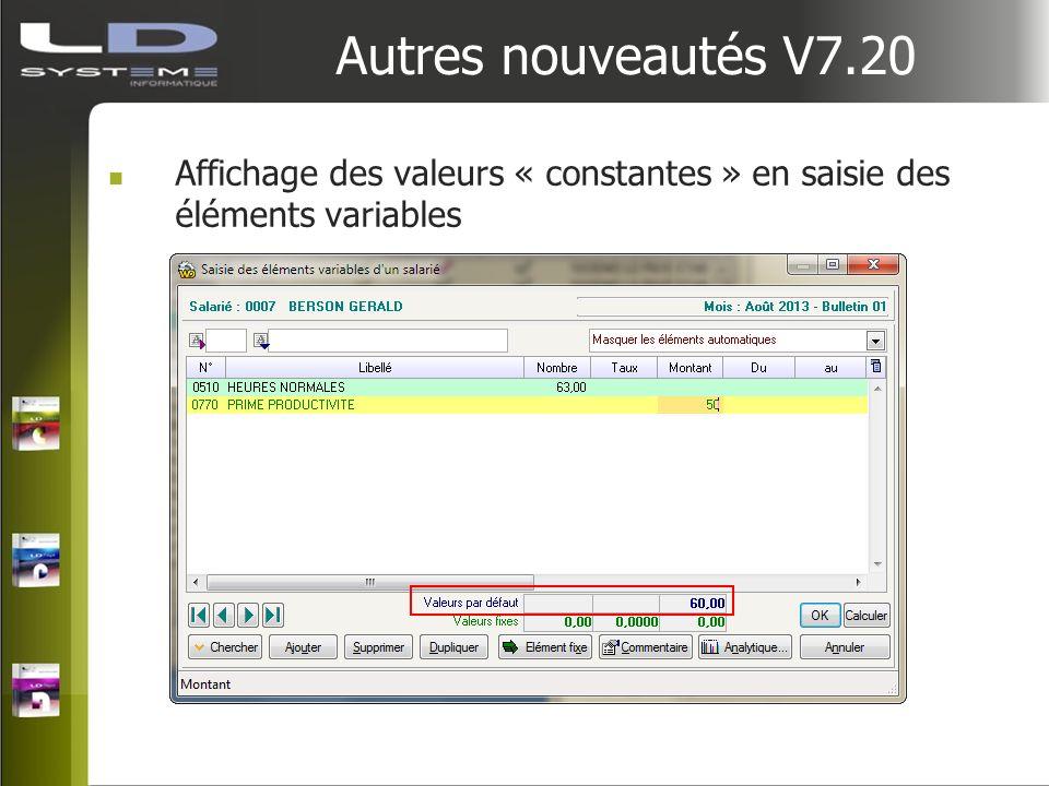 Autres nouveautés V7.20 Affichage des valeurs « constantes » en saisie des éléments variables