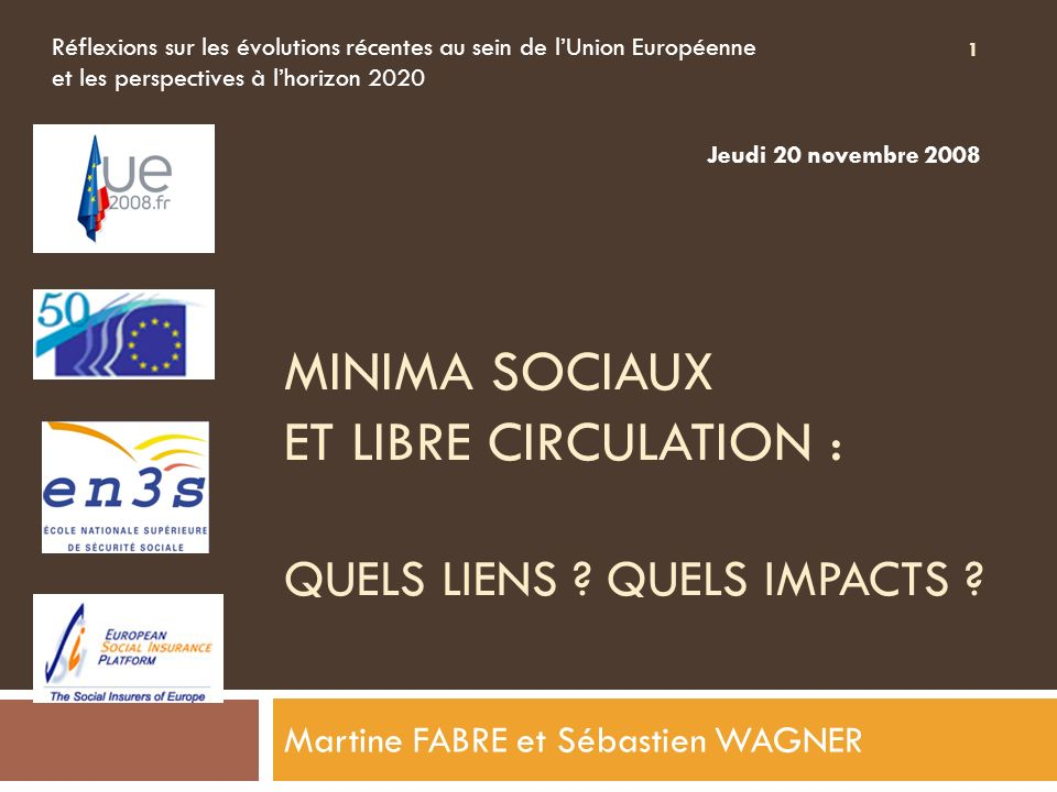 MINIMA SOCIAUX ET LIBRE CIRCULATION : QUELS LIENS .