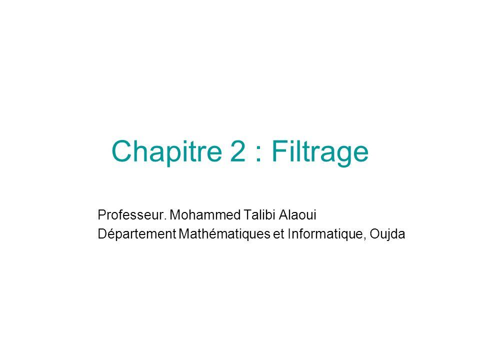 Chapitre 2 : Filtrage Professeur.
