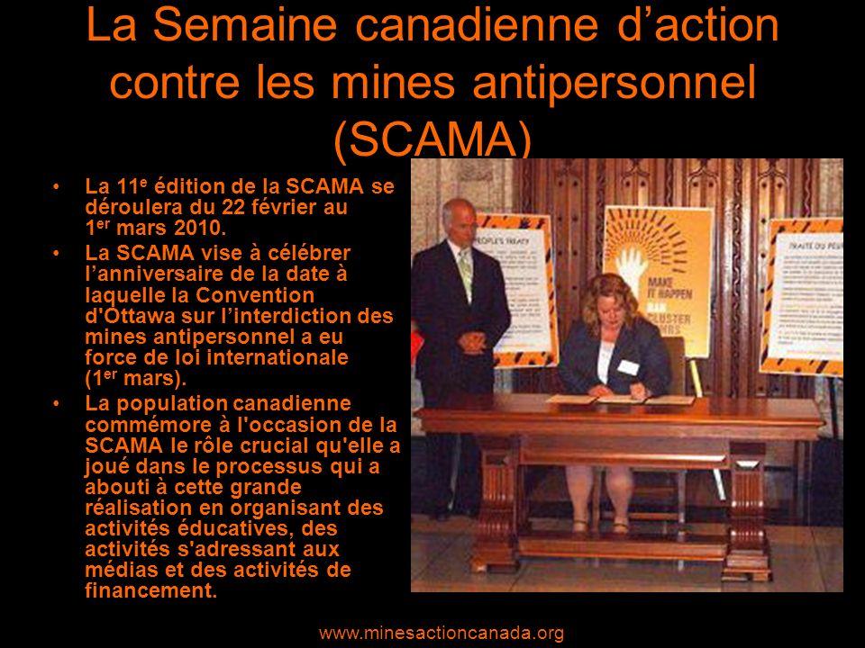 Des réalisations qui valent la peine dêtre soulignées Le Canada est lun des chefs de file du mouvement dinterdiction des mines antipersonnel.
