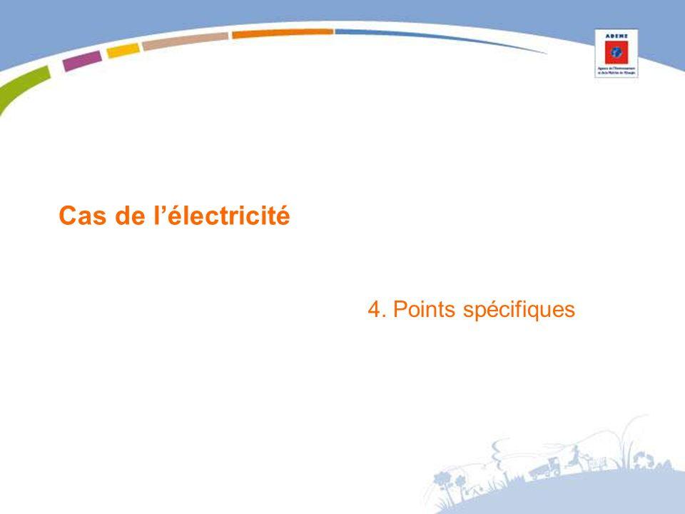 Cas de lélectricité 4. Points spécifiques
