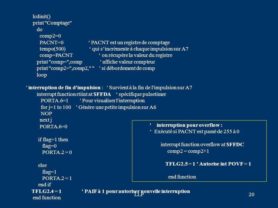 LLP19 F-compt3.bas : Compter des impulsions par interruptions (interruption sur A7 et interruption pour gestion de débordement comptage (overflow) #in