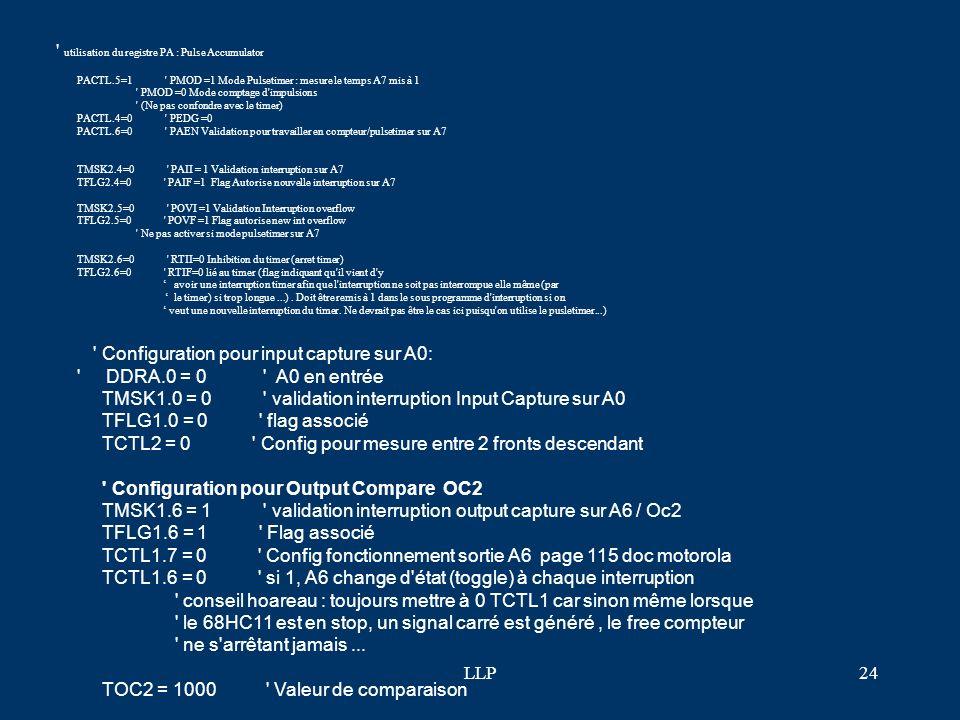 LLP23 F-TOC : Timer Output Compare (TOC) : générer un signal carré haute ou basse fréquence sous interruption ' OUTPUT COMPARE : générer un signal car