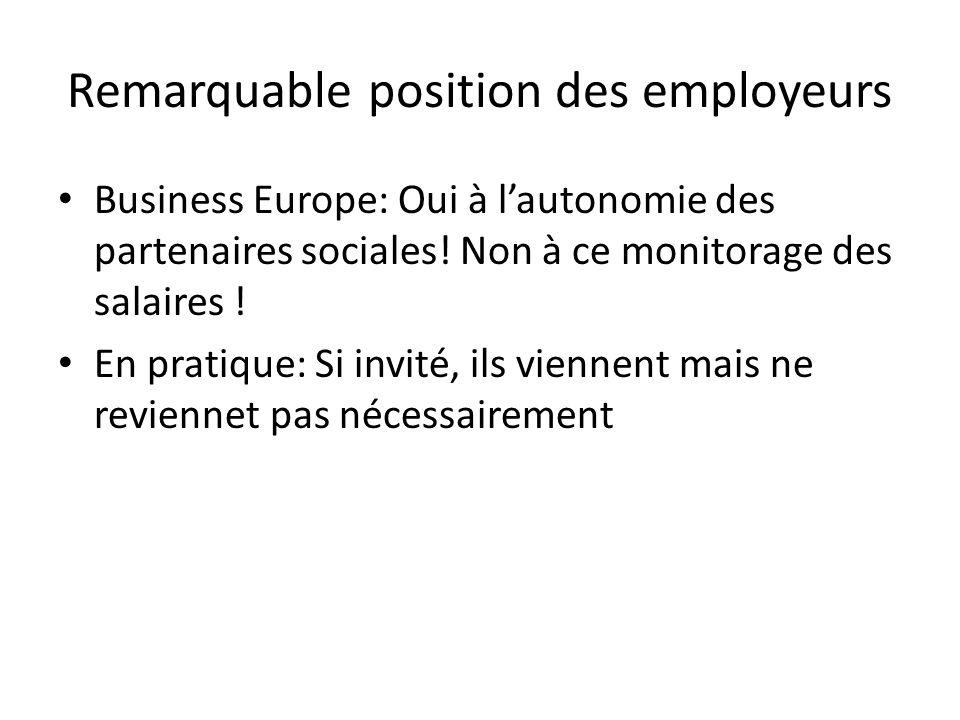 Remarquable position des employeurs Business Europe: Oui à lautonomie des partenaires sociales.