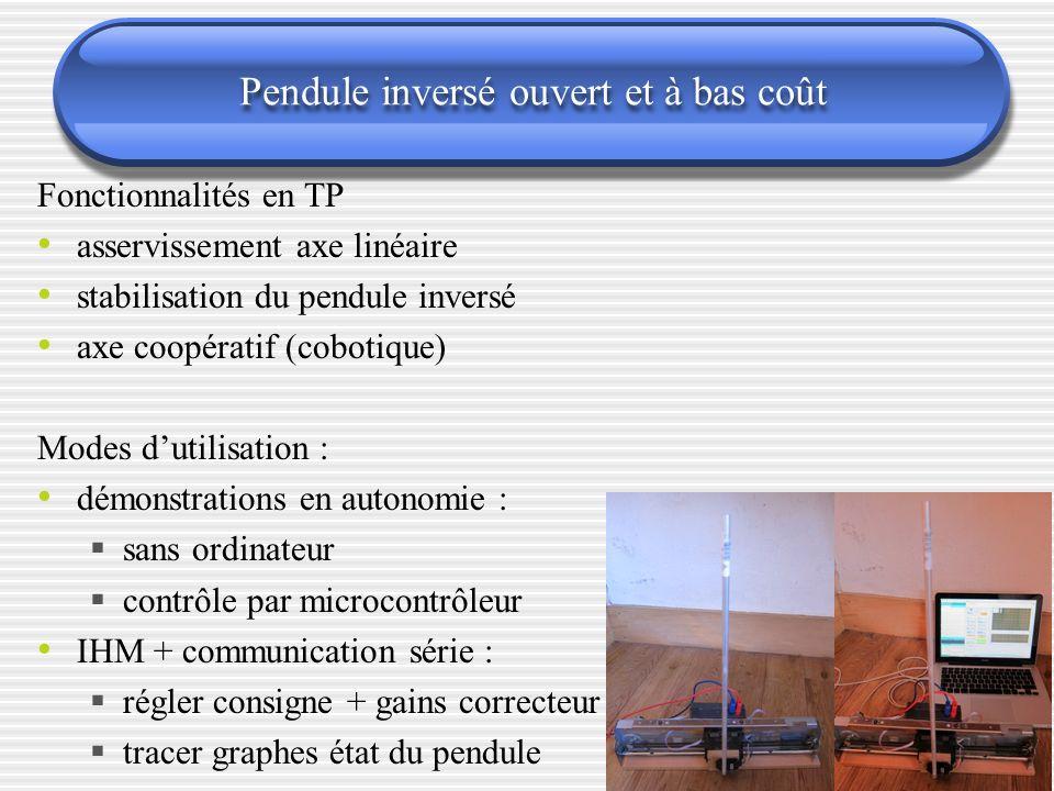 Pendule inversé ouvert et à bas coût Fonctionnalités en TP asservissement axe linéaire stabilisation du pendule inversé axe coopératif (cobotique) Mod