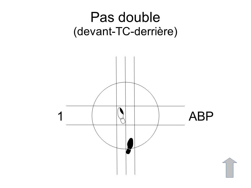 Pas double (devant-TC-derrière) 1ABP