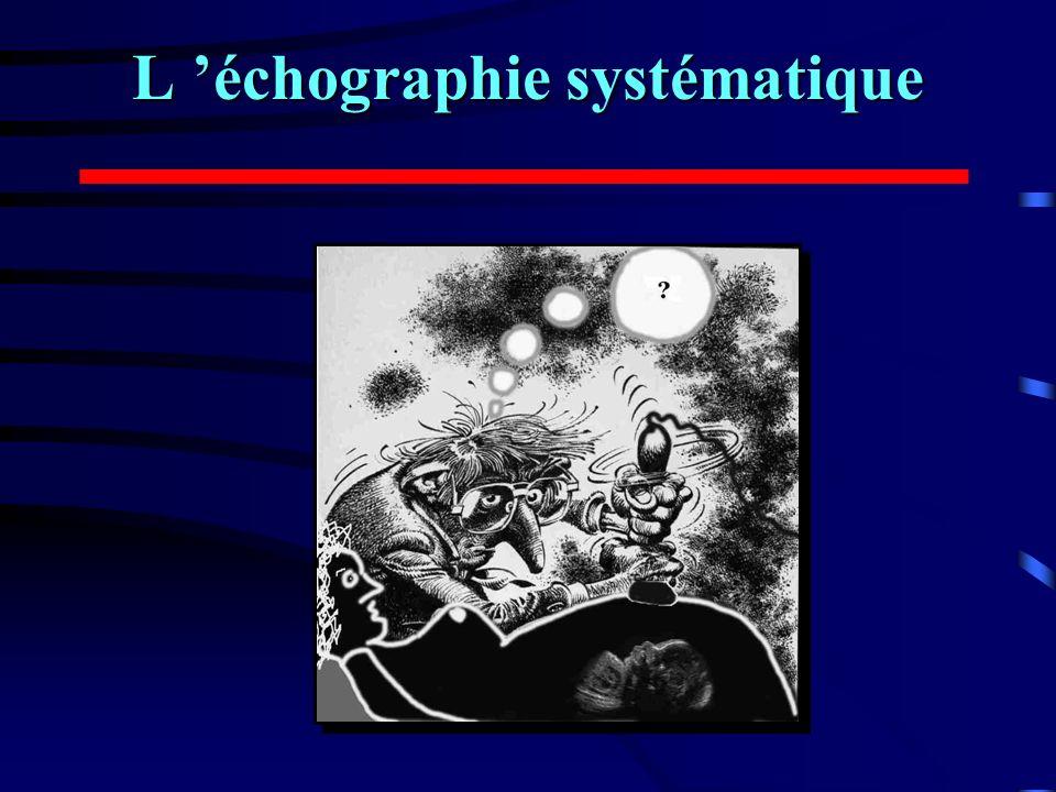 L échographie systématique
