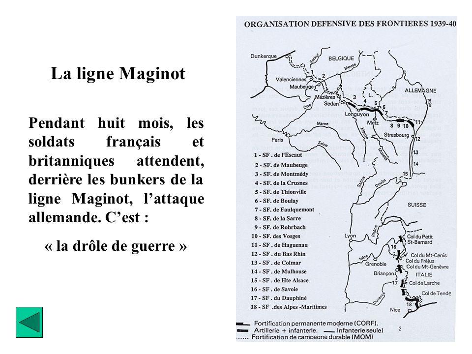 PAYS- BAS 10 mai 13 mai 14 juin 26 mai Loffensive à lOuest, mai - juin 1940 Le nouveau gouvernement français dirigé par le maréchal Pétain demande larmistice le 17 juin (signé le 22)