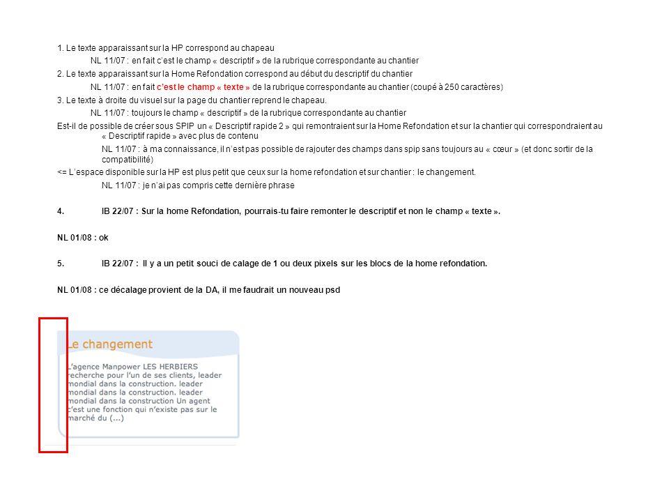1.Pourrais-tu couper la bande blanche en bas de page (sous firefox et ie 6) NL 01/08 : ok 1