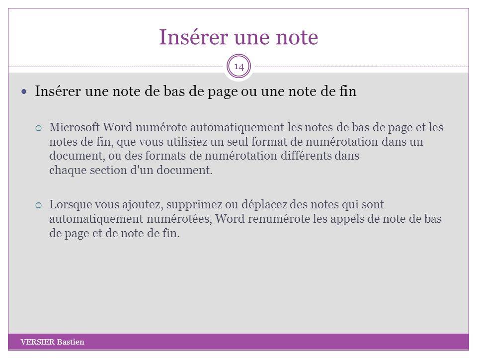 Insérer une note Insérer une note de bas de page ou une note de fin Microsoft Word numérote automatiquement les notes de bas de page et les notes de f