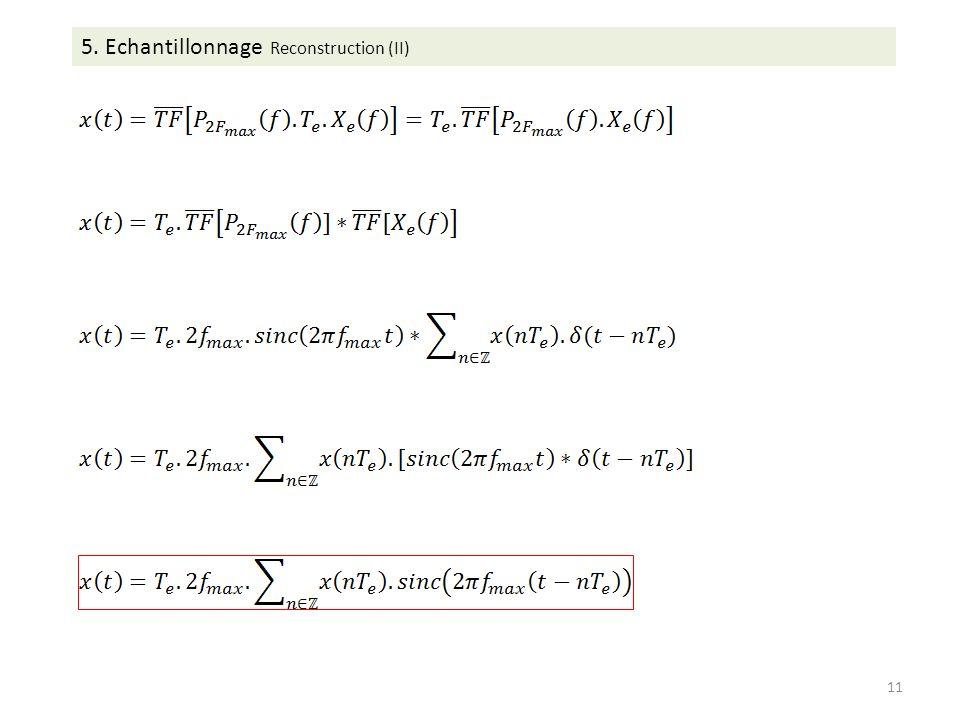5. Echantillonnage Reconstruction (II) 11