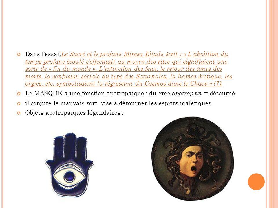 Dans lessai, Le Sacré et le profane Mircea Eliade écrit : « L abolition du temps profane écoulé seffectuait au moyen des rites qui signifiaient une sorte de « fin du monde ».