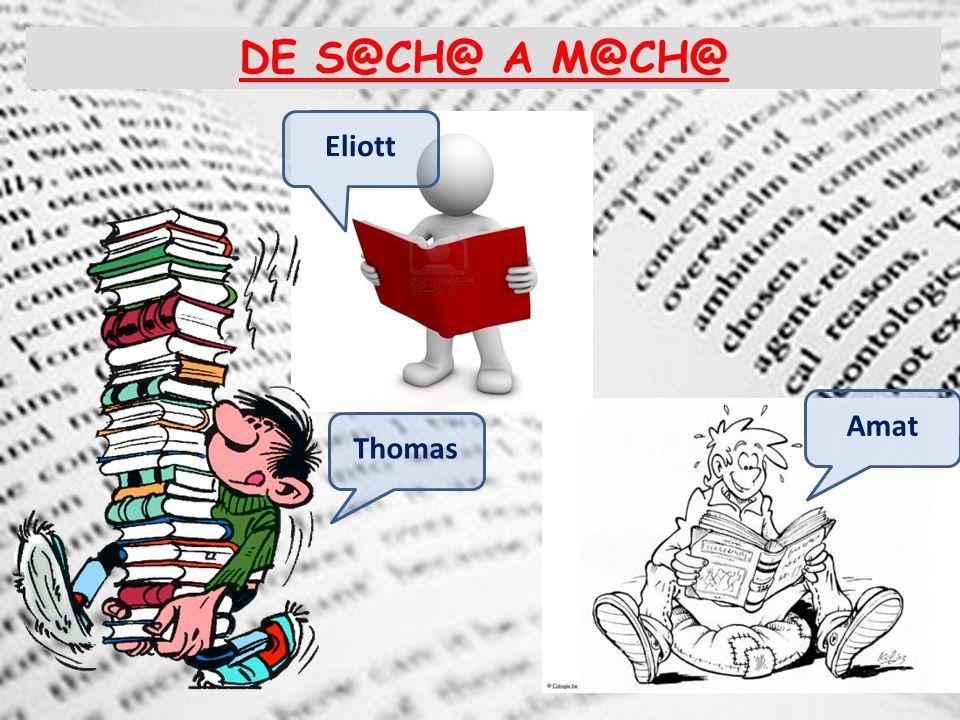 DE S@CH@ A M@CH@ Thomas Eliott Amat