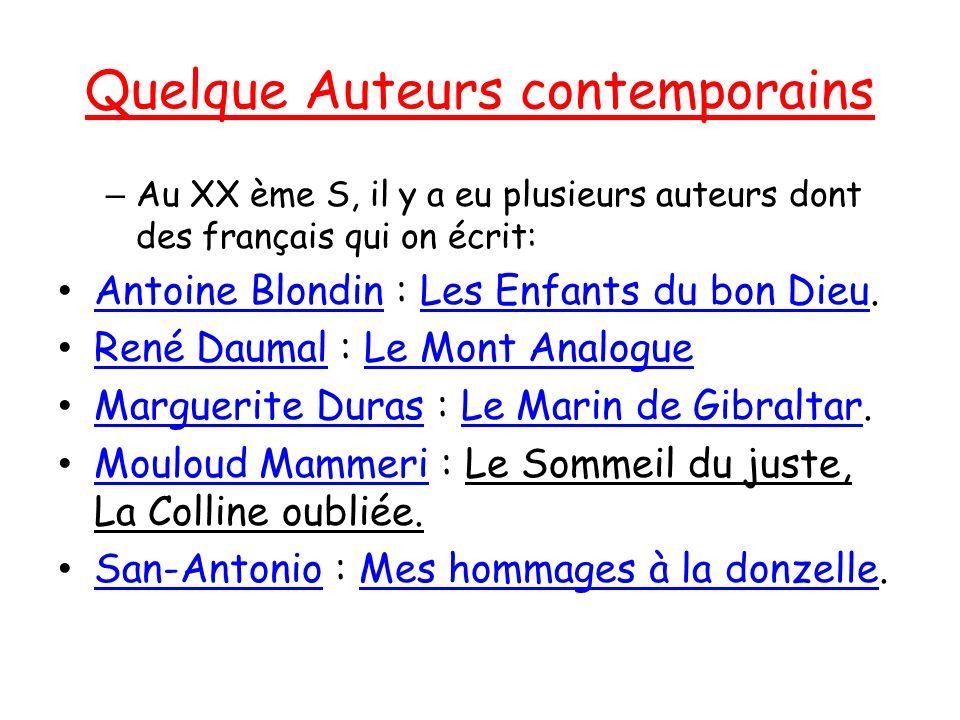 Quelque Auteurs contemporains – Au XX ème S, il y a eu plusieurs auteurs dont des français qui on écrit: Antoine Blondin : Les Enfants du bon Dieu.
