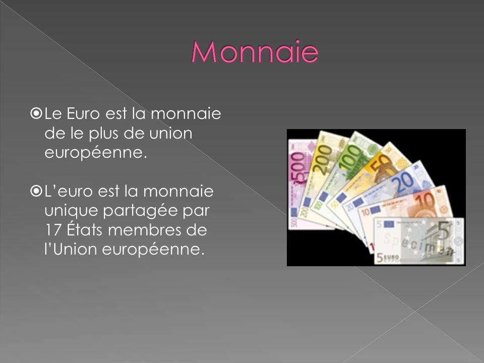 Le Euro est la monnaie de le plus de union européenne.