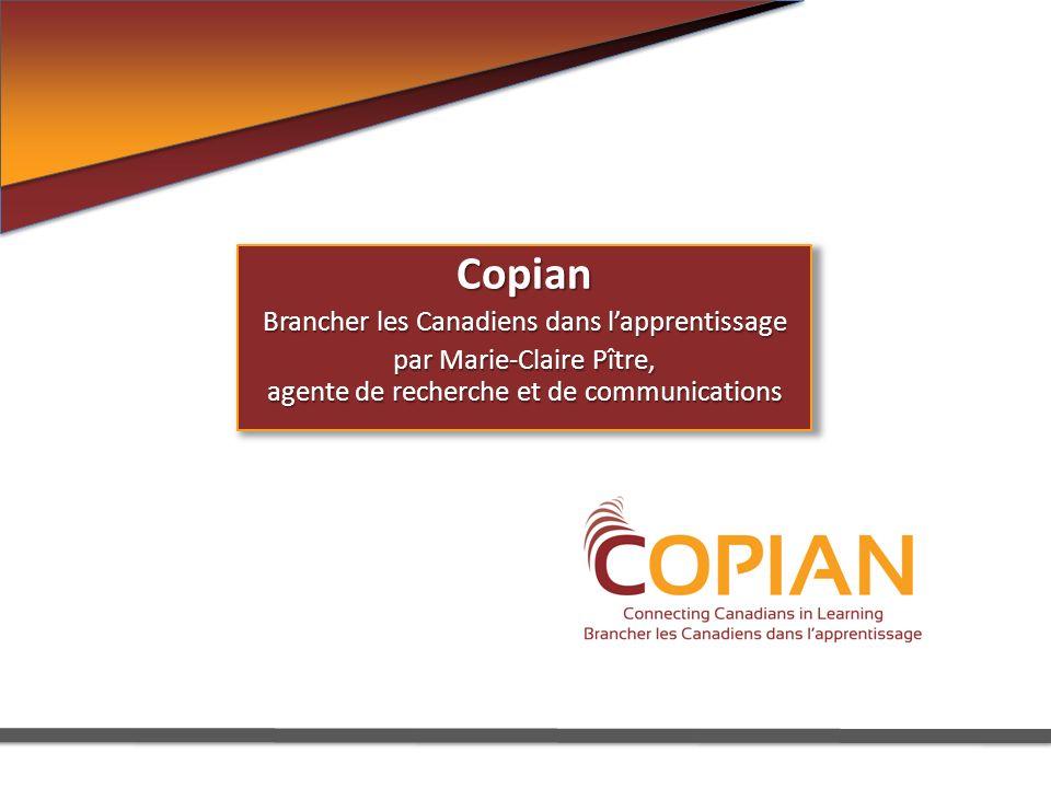 Copian Brancher les Canadiens dans lapprentissage par Marie-Claire Pître, agente de recherche et de communications