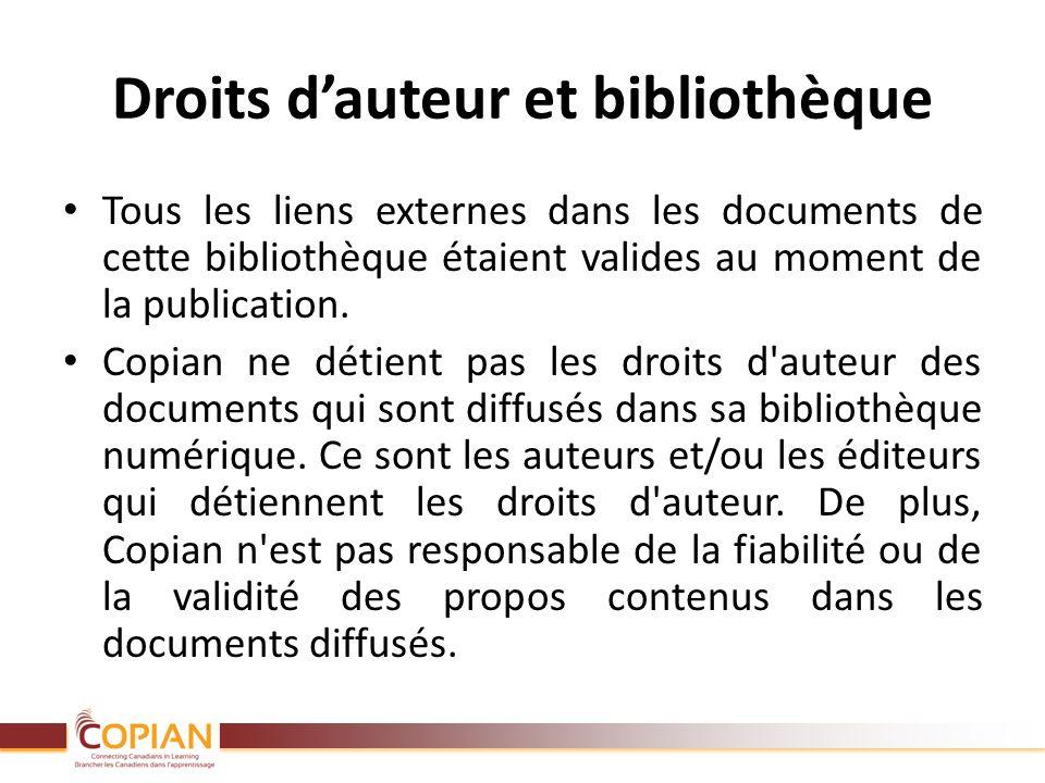Droits dauteur et bibliothèque Tous les liens externes dans les documents de cette bibliothèque étaient valides au moment de la publication. Copian ne