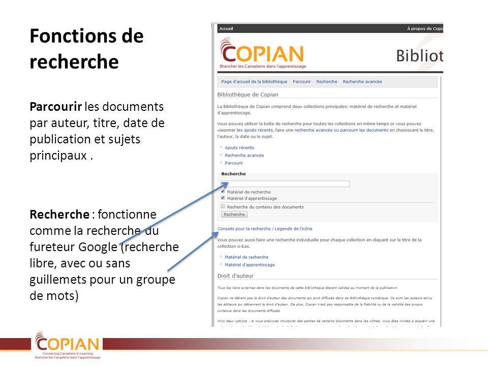 Fonctions de recherche Parcourir les documents par auteur, titre, date de publication et sujets principaux. Recherche : fonctionne comme la recherche