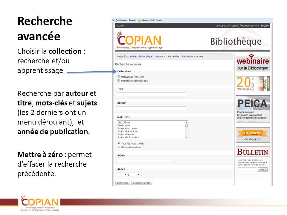 Recherche avancée Choisir la collection : recherche et/ou apprentissage Recherche par auteur et titre, mots-clés et sujets (les 2 derniers ont un menu