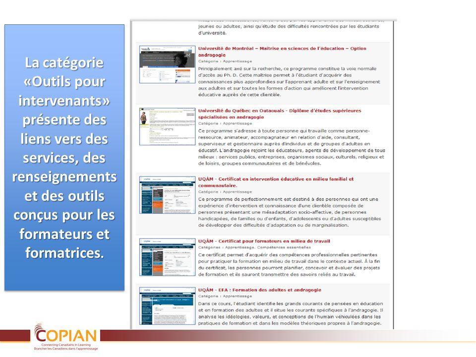 La catégorie «Outils pour intervenants» présente des liens vers des services, des renseignements et des outils conçus pour les formateurs et formatric