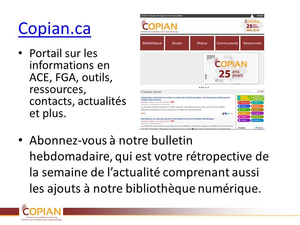 Copian.ca Portail sur les informations en ACE, FGA, outils, ressources, contacts, actualités et plus. Abonnez-vous à notre bulletin hebdomadaire, qui