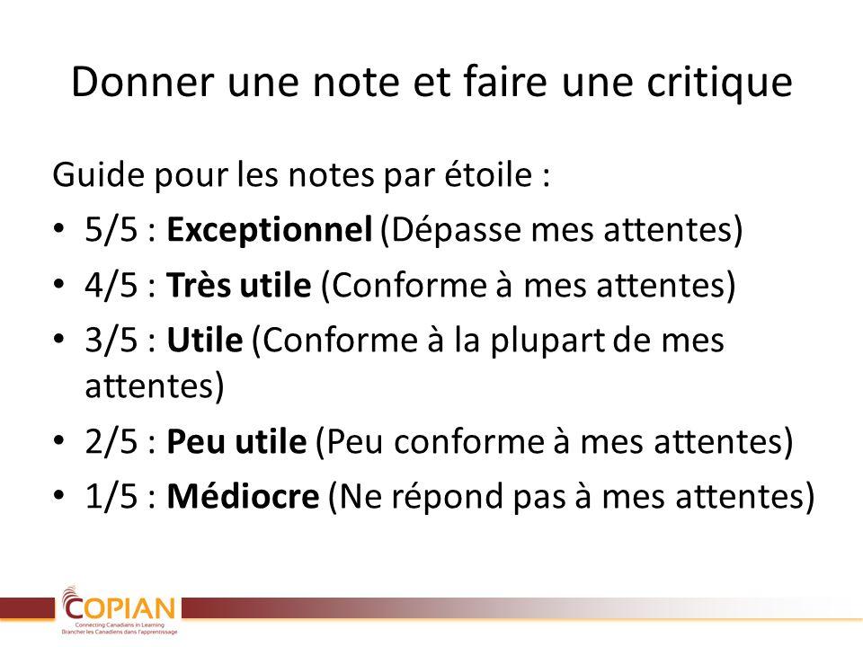 Donner une note et faire une critique Guide pour les notes par étoile : 5/5 : Exceptionnel (Dépasse mes attentes) 4/5 : Très utile (Conforme à mes att