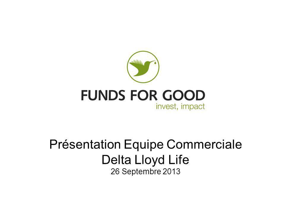 Présentation Equipe Commerciale Delta Lloyd Life 26 Septembre 2013