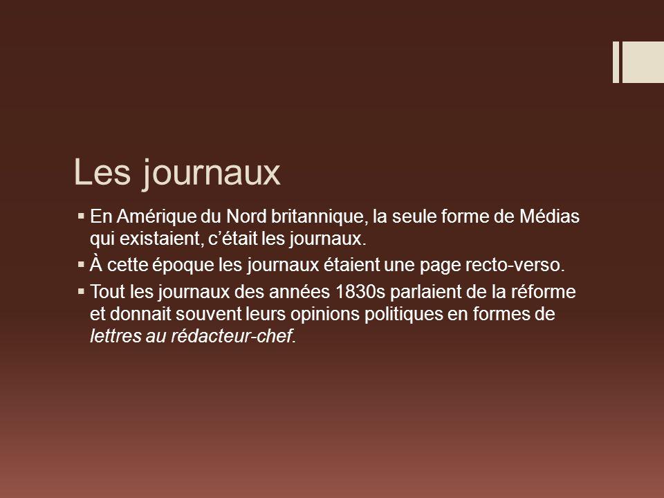 Les journaux En Amérique du Nord britannique, la seule forme de Médias qui existaient, cétait les journaux.