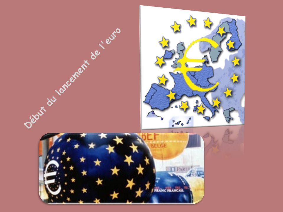 Début du lancement de l'euro
