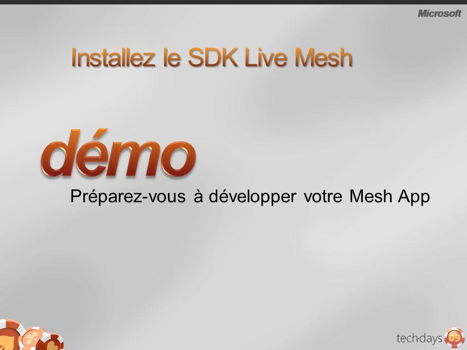 Préparez-vous à développer votre Mesh App