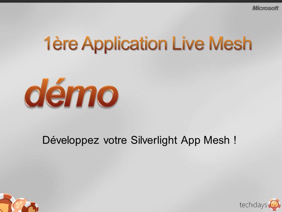Développez votre Silverlight App Mesh !