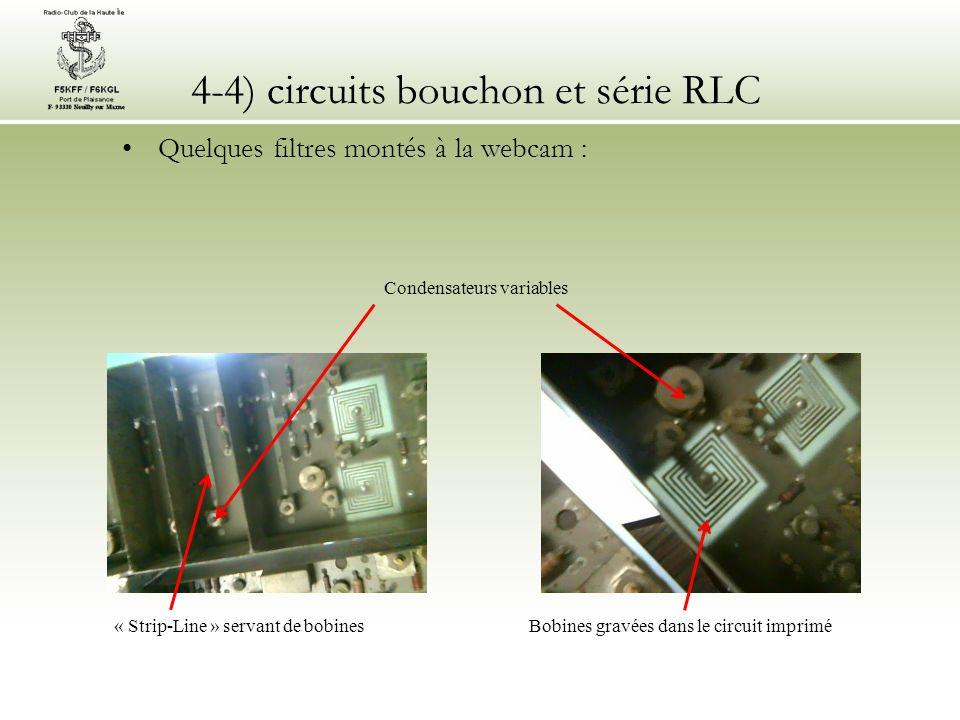 4-4) circuits bouchon et série RLC Quelques filtres montés à la webcam : Bobines gravées dans le circuit imprimé« Strip-Line » servant de bobines Cond