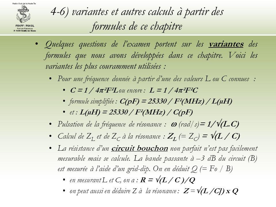 4-6) variantes et autres calculs à partir des formules de ce chapitre Quelques questions de lexamen portent sur les variantes des formules que nous av