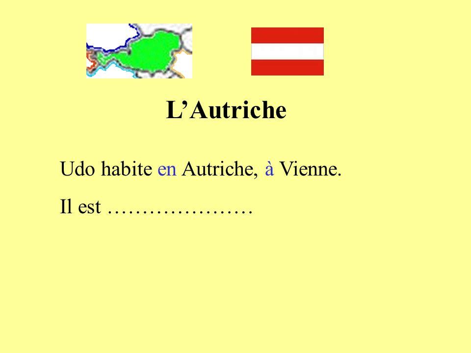 Udo habite en Autriche, à Vienne. Il est …………………