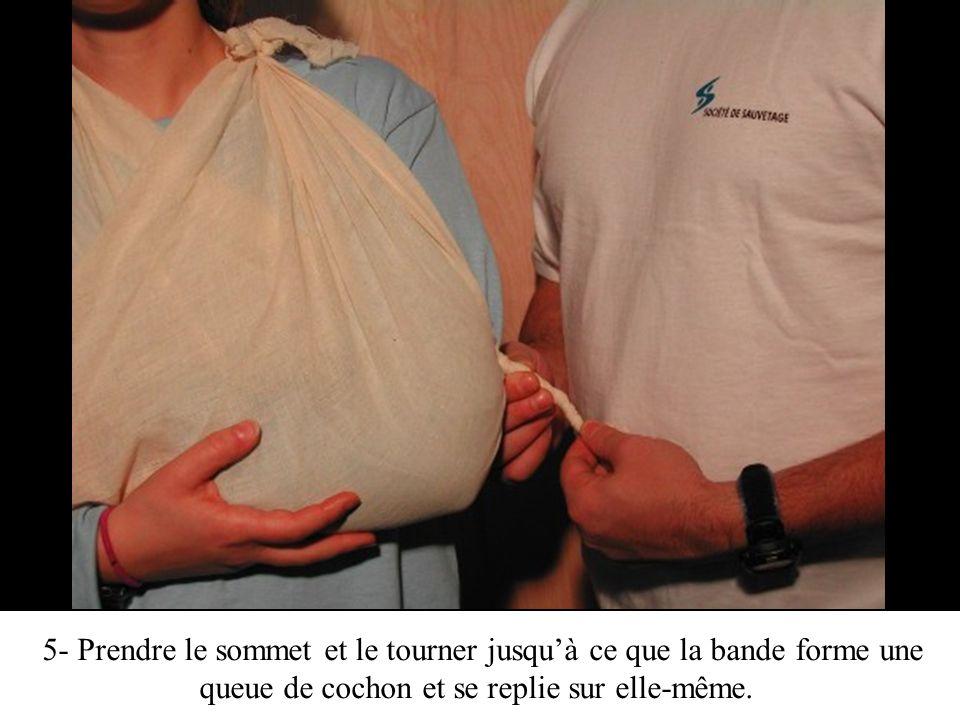 6- Mettre la bande tournée à lintérieur du bandage