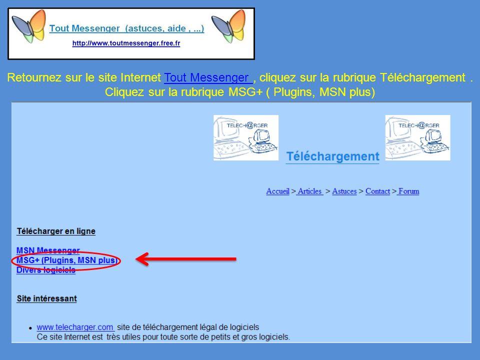 Retournez sur le site Internet Tout Messenger, cliquez sur la rubrique Téléchargement.