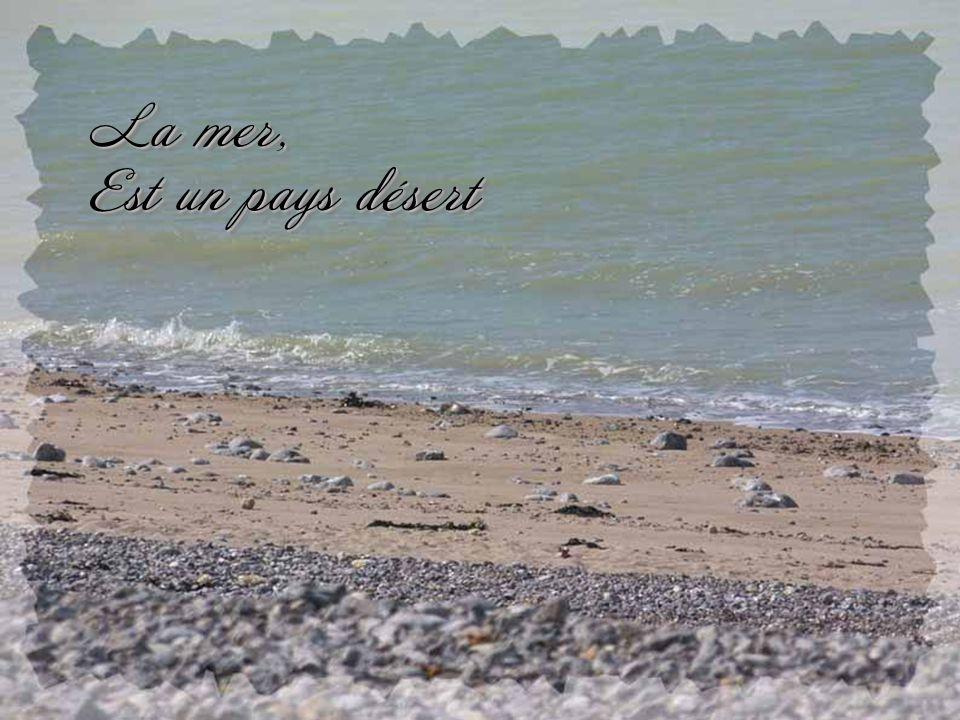 Regarde la mer Création Valérie Lejeune A Pierre Bachelet ….. Déroulement auto