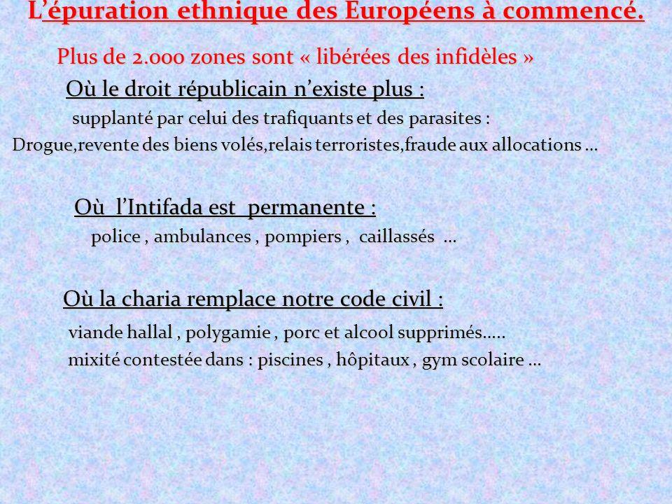 Lépuration ethnique des Européens à commencé. Plus de 2.000 zones sont « libérées des infidèles » Plus de 2.000 zones sont « libérées des infidèles »