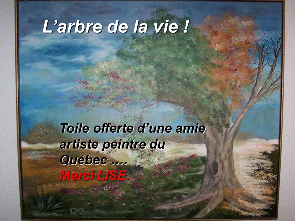 Larbre de la vie ! Toile offerte dune amie artiste peintre du Québec …. Merci LISE.