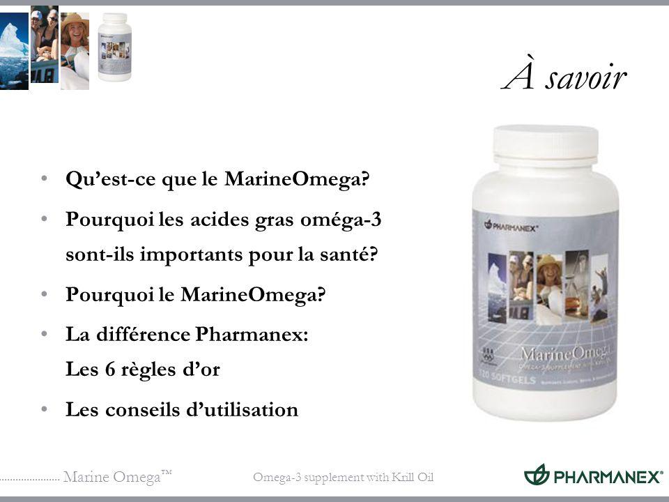 Marine Omega Omega-3 supplement with Krill Oil À savoir Quest-ce que le MarineOmega? Pourquoi les acides gras oméga-3 sont-ils importants pour la sant