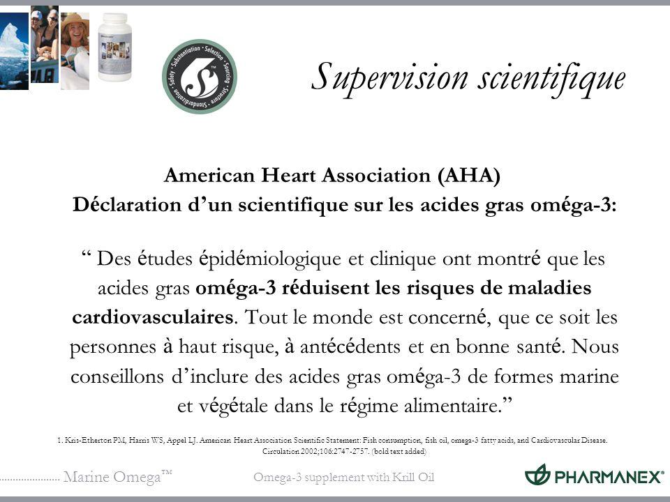Marine Omega Omega-3 supplement with Krill Oil Supervision scientifique American Heart Association (AHA) D é claration d un scientifique sur les acide